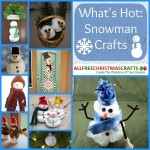 What's Hot: Snowman Crafts