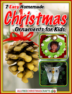 """7 Easy Homemade Christmas Ornaments for Kids"" eBook"