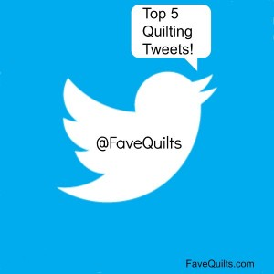 FaveQuilts Top Tweets