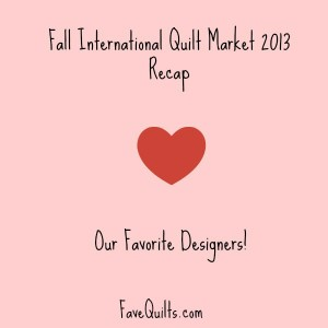 Quilt Market Recap