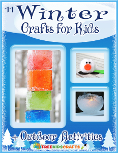 11 Winter Crafts for Kids + Outdoor Activities
