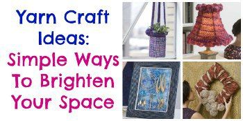 yarn1 Use Yarn for These Unforgettable Home Decor Crafts