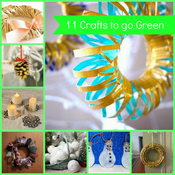 11 Crafts To Go Green