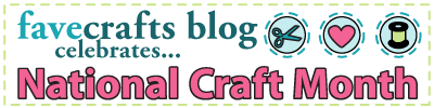 FaveCrafts Blog Celebrates National Craft Month
