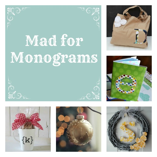 Mad for Monograms Mad for Monograms