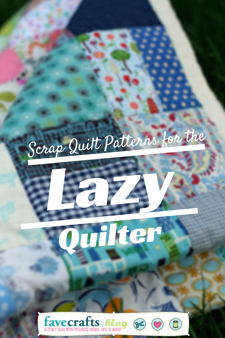 scrap quilt patterns Scrap Quilt Patterns for the Lazy Quilter