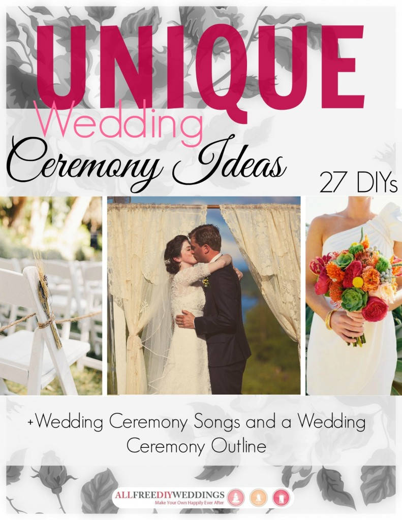 unique wedding ceremony cover 791x1024 Seriously Stand Out: 27 Unique Wedding Ceremony Ideas