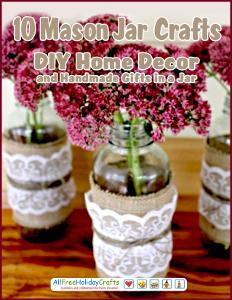 10 Mason Jar Crafts eBook Flat Image 10 Mason Jar Crafts and Handmade Gifts in a Jar