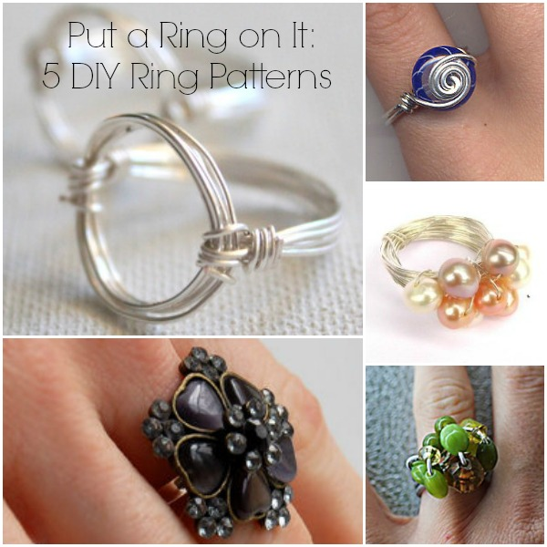 Put a Ring On It 5 DIY Ring Patterns Put a Ring on It: 5 DIY Ring Patterns
