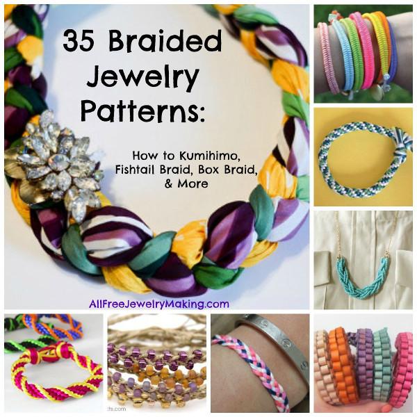 35 Braided Jewelry Patterns