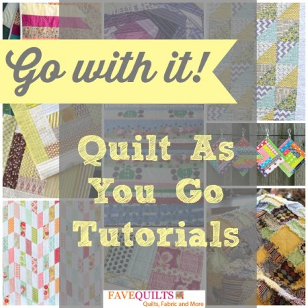 Quilt As You G0 e1400855192932 Go with It! Quilt as You Go Tutorials