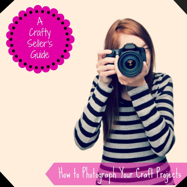 photograph craft projects How to Photograph Craft Projects + Awesome Giveaway!