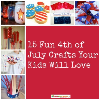 15 Fun 4th of July Crafts Your Kids Will Love