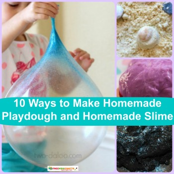 10 Ways to Make Homemade Playdough and Homemade Slime