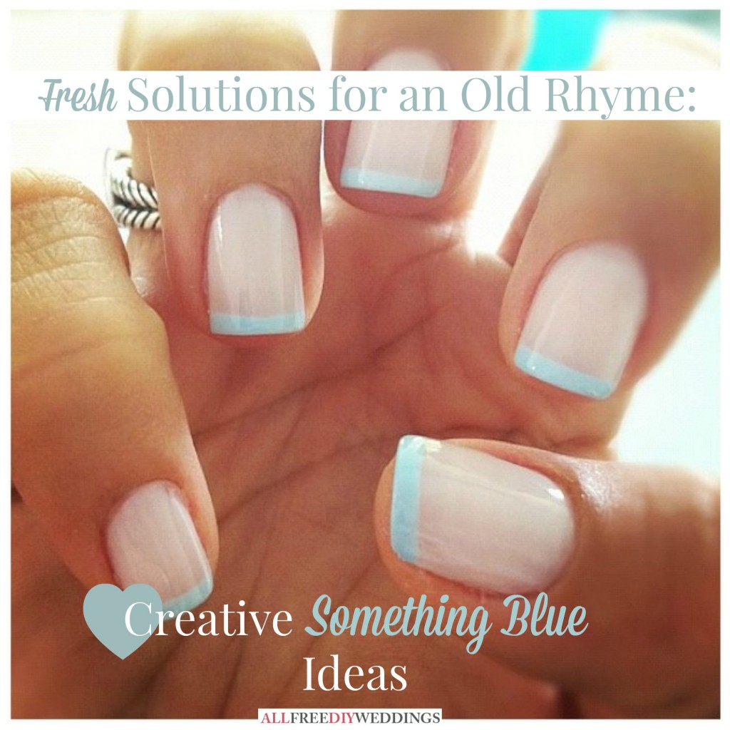 something blue ideas 1024x1024 Fresh Solutions for an Old Rhyme: Something Blue Ideas