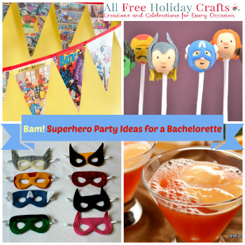 superhero bachelorette party Bam! Plan a Superhero Bachelorette Party