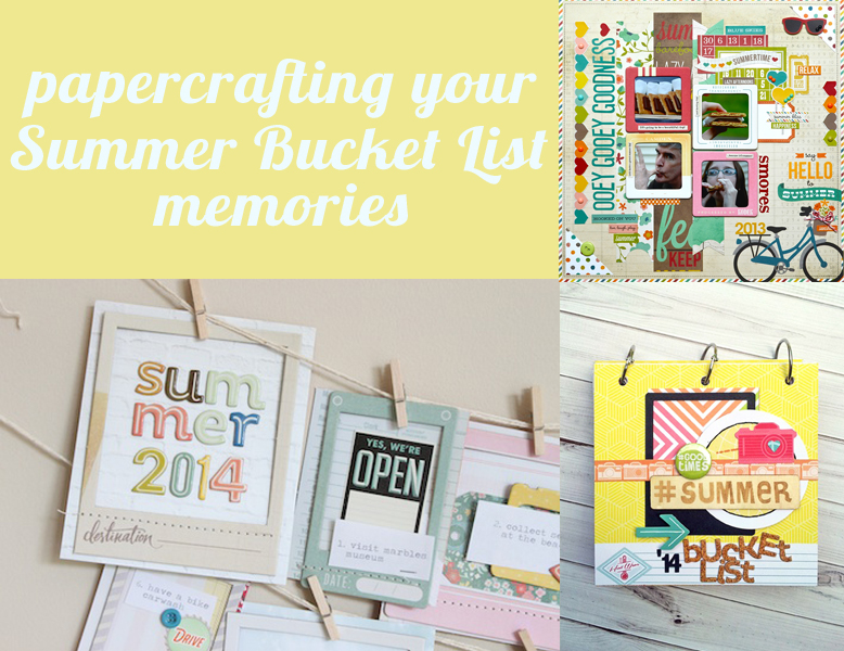 Paper Crafting Your Summer Bucket List
