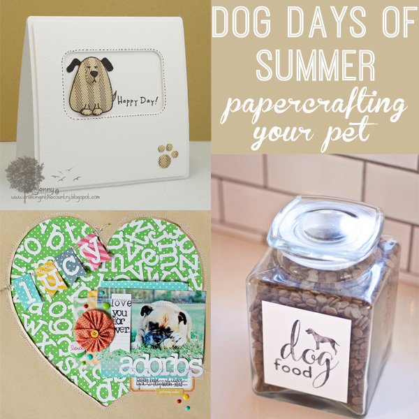 Dog Days of Summer-Dog Themed Papercrafting Inspiration