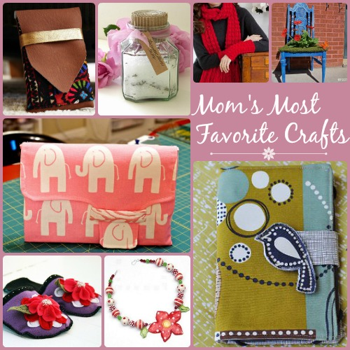 Mom's Most Favorite Crafts