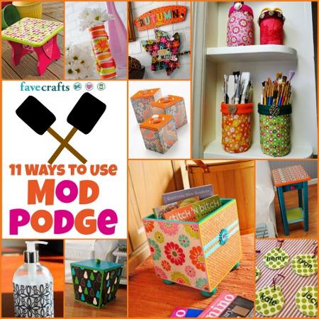 ways to use mod podge 11 Ways to Use Mod Podge
