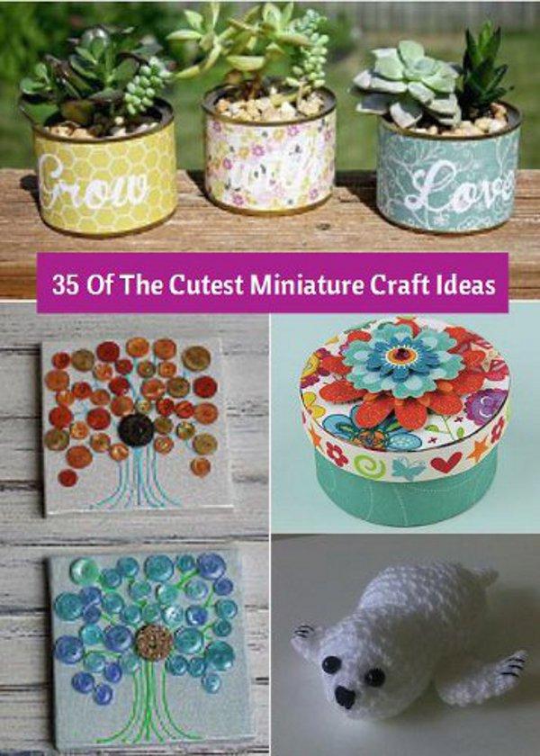 35 Of The Cutest Miniature Craft Ideas Ever Favecrafts