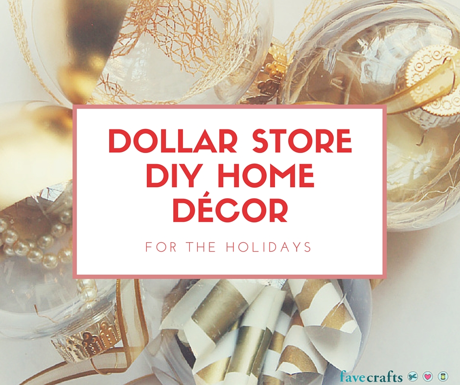 Dollar Store DIY Home Décor For The Holidays
