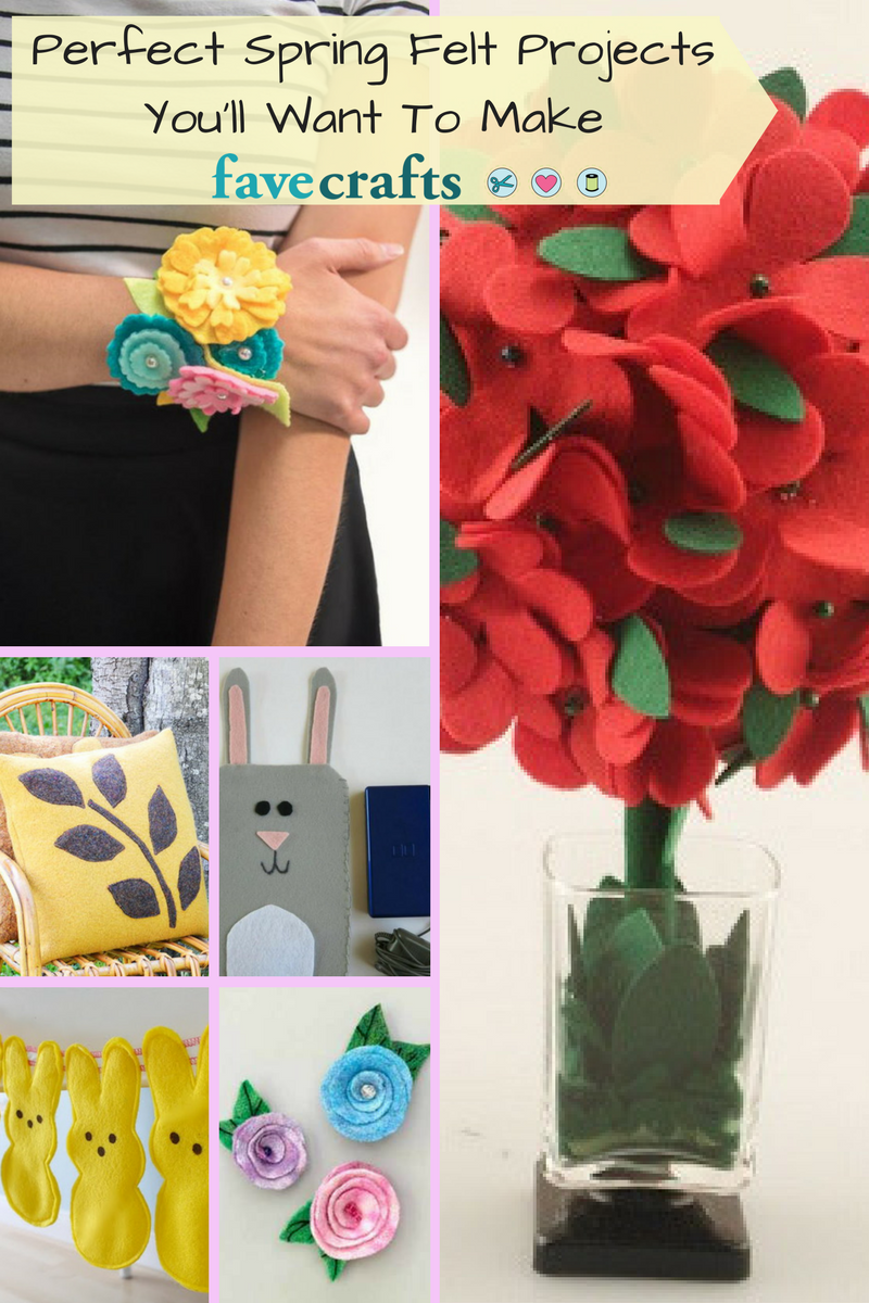 Perfect Spring Felt Projects You'll Want To Make