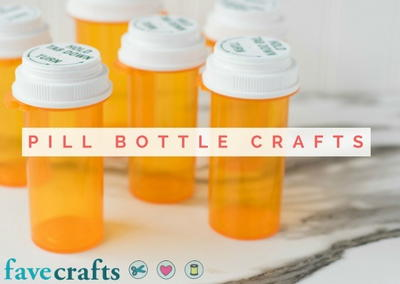 Pill Bottle Crafts