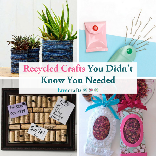 Recycled Crafts You Didn't Know You Needed