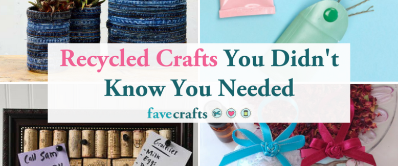 15 Recycled Crafts You Didn't Know You Needed