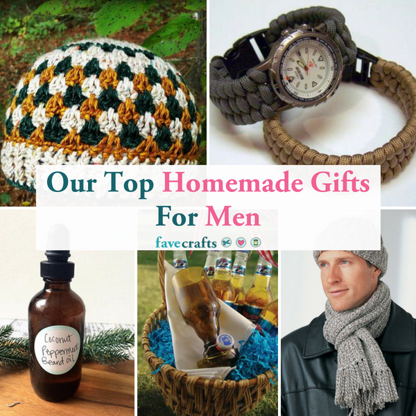 Our Top Homemade Gifts for Men